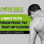 5 Ways to Fix Anterior Pelvic Tilt and Tight Hip Flexors
