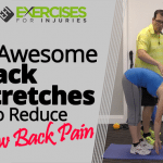 4 Awesome Back Stretches to Reduce Low Back Pain