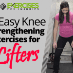 5 Easy Knee Strengthening Exercises for Lifters