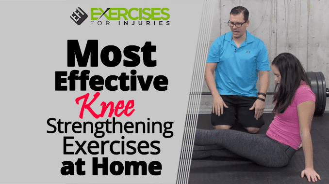 Most Effective Knee Strengthening Exercises at Home ...