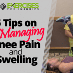 5 Tips on Managing Knee Pain and Swelling