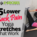 5 Lower Back Pain Yoga Stretches That Work