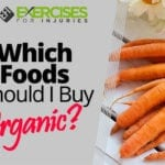 Which Foods Should I Buy Organic?