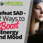 Defeat SAD—12 Ways to Boost Energy and Mood
