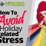 How To Avoid Holiday Related Stress
