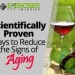 Scientifically Proven Ways to Reduce the Signs of Aging