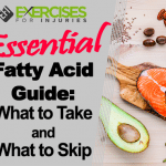 Essential Fatty Acid Guide: What to Take and What to Skip