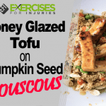 Honey Glazed Tofu on Pumpkin Seed Couscous