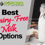 Best Dairy-free Milk Options