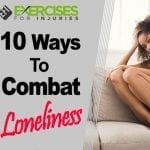 10 Ways to Combat Loneliness