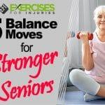 5 Balance Moves for Stronger Seniors