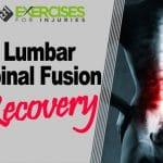 Lumbar Spinal Fusion Recovery