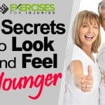 7 Secrets to Look and Feel Younger